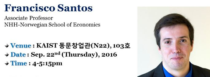 [세미나 안내] Global Seminar_Francisco Santos (NHH-Norwegian School of Economics)_9/22 (Thu)_N22(동문창업관) #103
